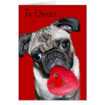Te Quiero Tarjeta de Perro Pug Card