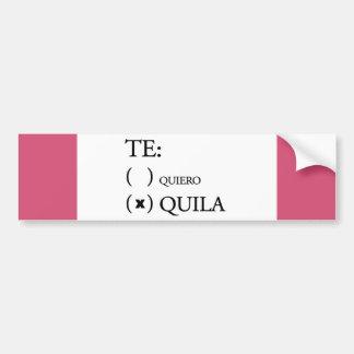 Te Quiero Tequila Bumper Sticker