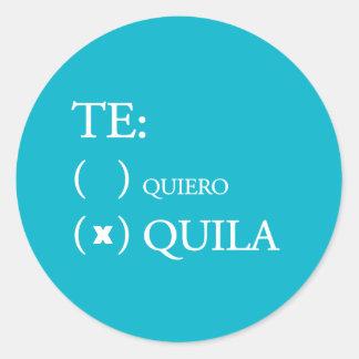 Te Quiero Tequila Classic Round Sticker