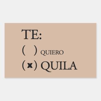 Te Quiero Tequila Rectangular Sticker