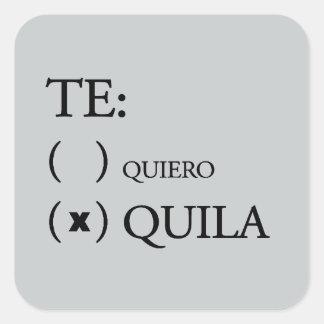 Te Quiero Tequila Square Sticker