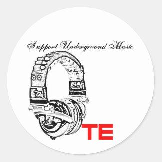 te, Support Underground Music Classic Round Sticker