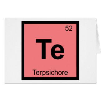 Te - tabla periódica de la química de la musa de T Felicitacion