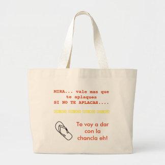 te voy a pegar con la chancla bolsa large tote bag