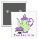 Tea and Cake, Make time for tea button