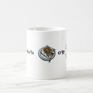 Tea and Cake or Death? Classic White Coffee Mug