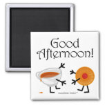 Tea & Biscuit - Good Afternoon! 2 Inch Square Magnet