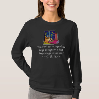 Tea & Books w Quote Ladies Dark Long Sl T, 5 clrs T-Shirt