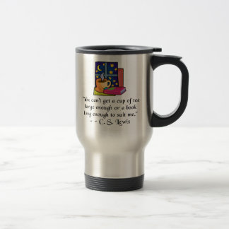 Tea & Books w Quote Travel Mug - 2 colors