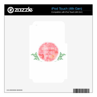 Tea Create Sleep iPod Touch 4G Skins