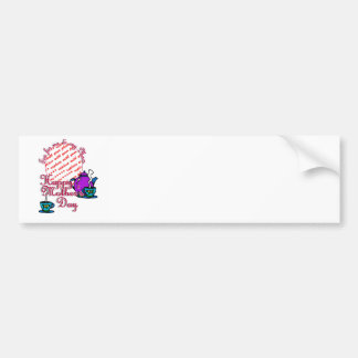 Tea For Me & My Mom - Happy Mother's Day Car Bumper Sticker