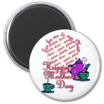 Tea For Me & My Mom - Happy Mother's Day Refrigerator Magnet