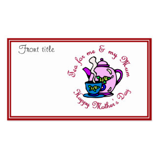 Tea For Me & My Mum - Happy Mother's Day Double-Sided Standard Business Cards (Pack Of 100)
