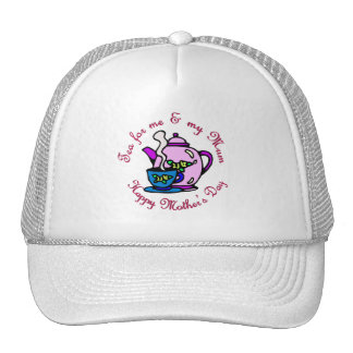 Tea For Me & My Mum - Happy Mother's Day Trucker Hats