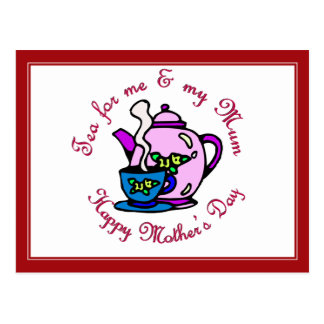 Tea For Me & My Mum - Happy Mother's Day Postcard