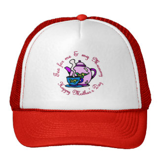 Tea For Me & My Mummy on Mother's Day Trucker Hats