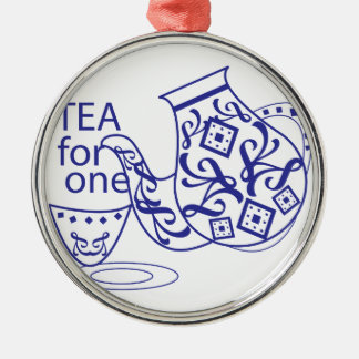 Tea For One Metal Ornament