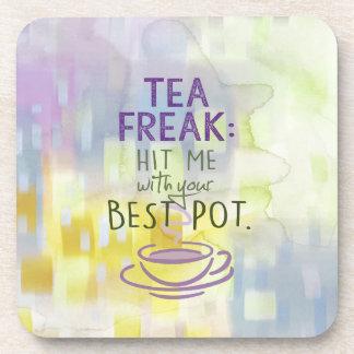Tea Freak - Hit Me with your Best Pot Coaster