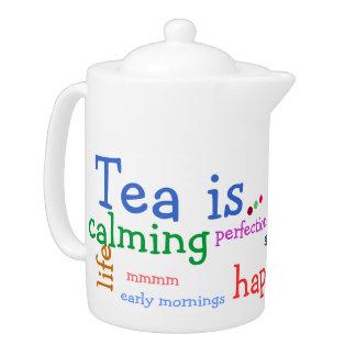 Tea is..