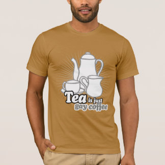 TEA IS JUST GAY COFFEE T-Shirt