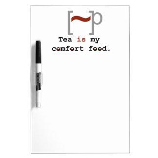 Tea is my Comfort Food Dry-Erase Whiteboard