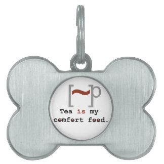 Tea is my Comfort Food Pet Tag