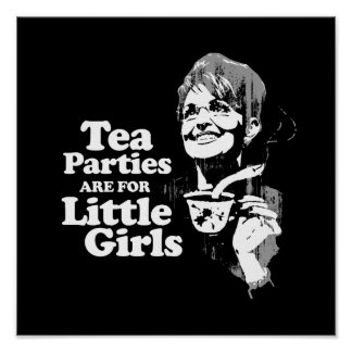 Tea Parties are for Little Girls- Faded.png Print
