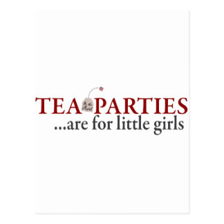 Tea Parties are for little girls Postcard