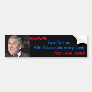 Tea Parties- Memory Loss Bumper Sticker