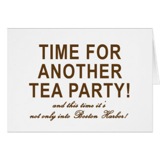 Tea Party 2009 T-Shirts, Mugs and Buttons! Greeting Card