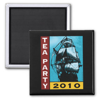 TEA Party 2010 2 Inch Square Magnet