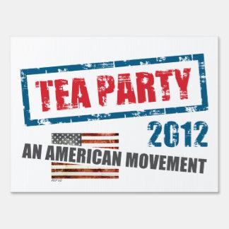 Tea Party 2012 Lawn Sign