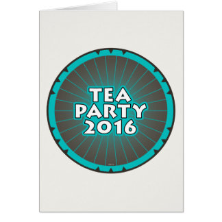 Tea Party 2016 Cards