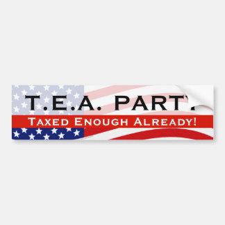 Tea Party Bumper Sticker; Taxed Enough Already! Bumper Sticker