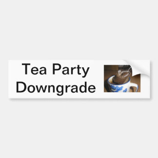 'Tea Party Downgrade' Bumper Sticker Car Bumper Sticker