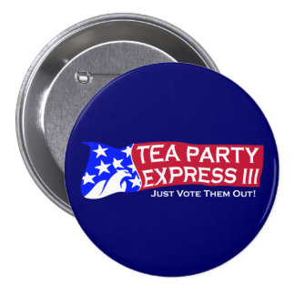 Tea Party Express III Pinback Buttons