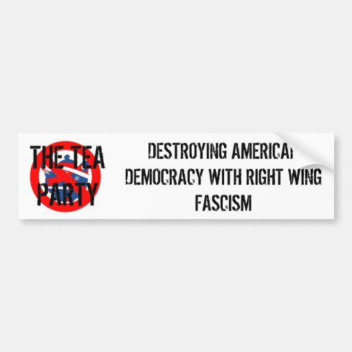 TEA PARTY FASCISM BUMPER STICKERS