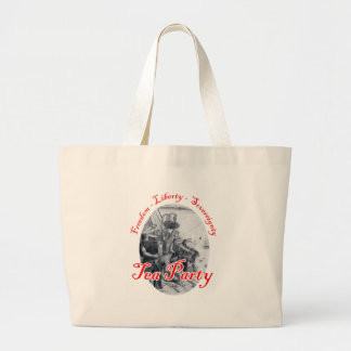 Tea Party - Freedom, Liberty, Sovereignty Large Tote Bag