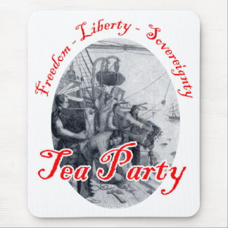 Tea Party - Freedom, Liberty, Sovereignty Mouse Pad