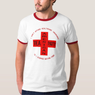 TEA PARTY HEALTHCARE T-Shirt