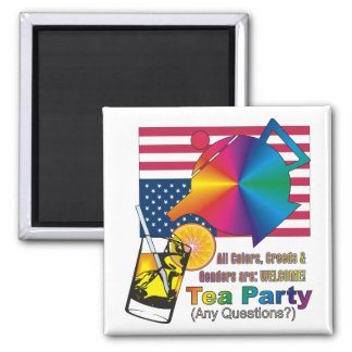 Tea Party is for ALL Americans! Magnet