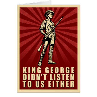 Tea Party - King George Didn't Listen Either Card