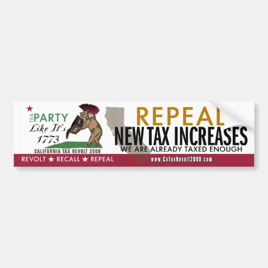 Tea Party Like 1773-Repeal New Taxes BumperSticker Bumper Sticker
