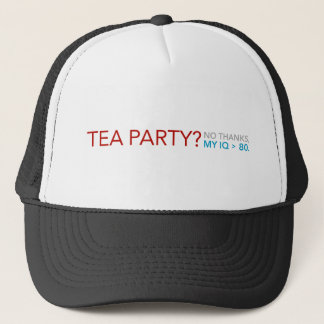Tea Party = Low IQ Trucker Hat