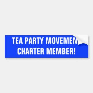 TEA PARTY MOVEMENTCHARTER MEMBER! BUMPER STICKERS