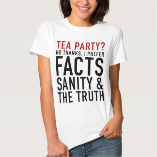 Tea Party? Not thanks. T Shirt