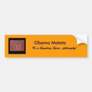 tea party Obama Matata spending-spree bumper Bumper Sticker