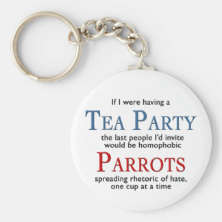 Tea Party Parrots Homophobic Rhetoric and Hate Basic Round Button Keychain