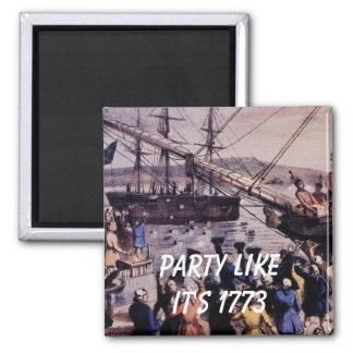 TEA PARTY Party like it's 1773 Fridge Magnet
