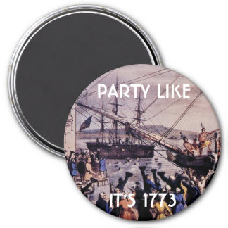 TEA PARTY Party like it's 1773 Refrigerator Magnets